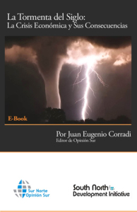 La tormenta del Siglo La Crisis Económica y Sus Consecuencias